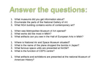 What museums did you get information about? Enumerate the parts of the Nation