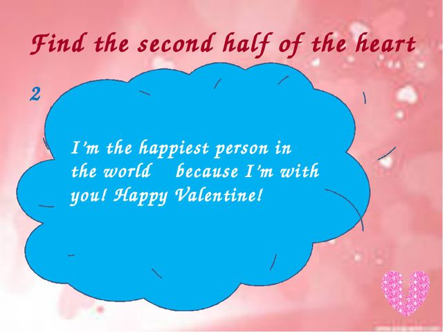Find the second half of the heart I may be away but I'm sure… even when we ar...