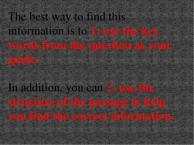 The best way to find this information is to 1) use the key words from the que...