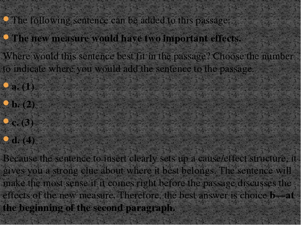 The following sentence can be added to this passage: The new measure would ha...