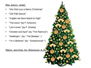 """The music used: """"We Wish you a Merry Christmas"""" """"Old Falk Dance"""" """"Angles we h"""