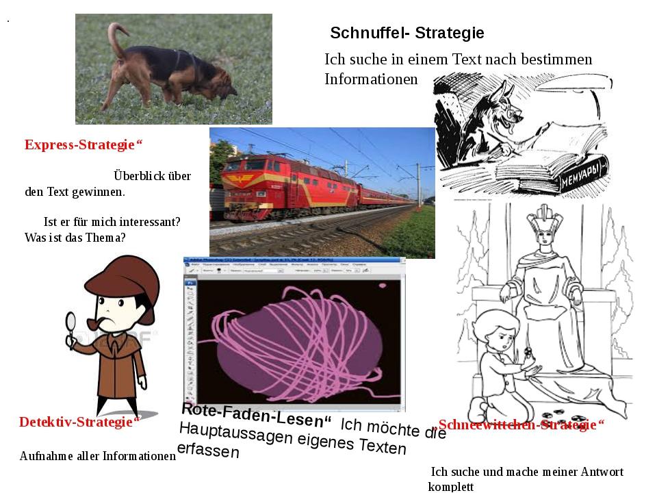 Schnuffel- Strategie . Ich suche in einem Text nach bestimmen Informationen E...