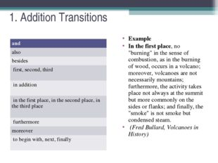 """1. Addition Transitions Example In the first place, no """"burning"""" in the sense"""
