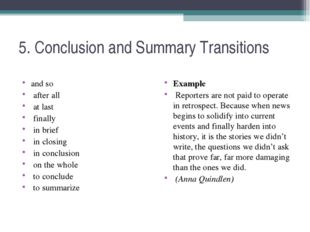 5. Conclusion and Summary Transitions and so after all at last finally in bri