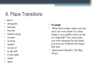 8. Place Transitions above alongside beneath beyond farther along in back in