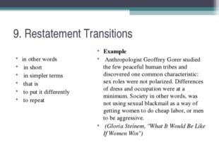 9. Restatement Transitions in other words in short in simpler terms that is t