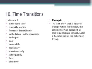 10. Time Transitions afterward at the same time currently earlier formerly im