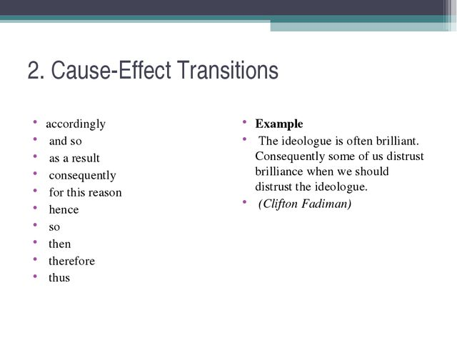 2. Cause-Effect Transitions accordingly and so as a result consequently for t...