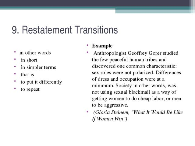 9. Restatement Transitions in other words in short in simpler terms that is t...