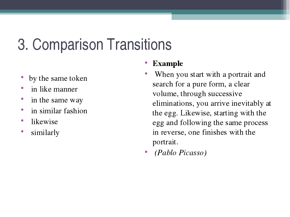 3. Comparison Transitions by the same token in like manner in the same way in...