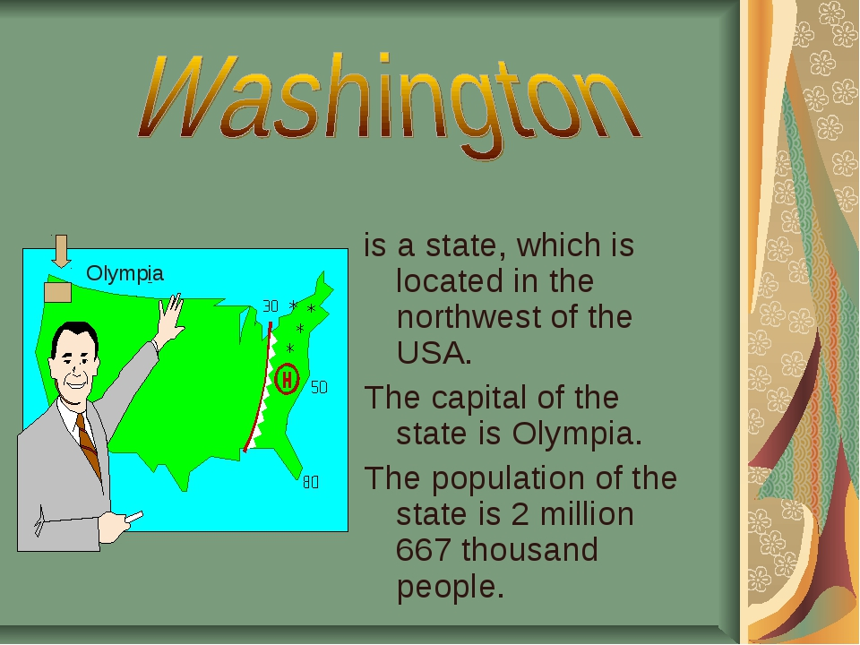 is a state, which is located in the northwest of the USA. The capital of the...