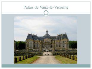 Palais de Vaux-le-Vicomte