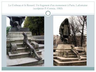 Le Corbeau et le Renard. Un fragment d'un monument à Paris, Lafontaine (sculp