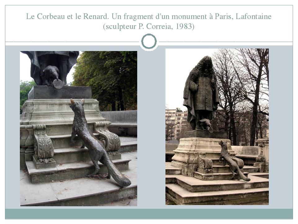 Le Corbeau et le Renard. Un fragment d'un monument à Paris, Lafontaine (sculp...