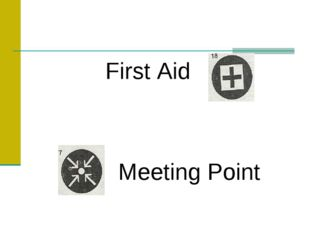First Aid Meeting Point