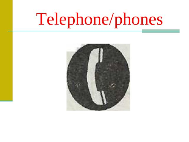 Telephone/phones