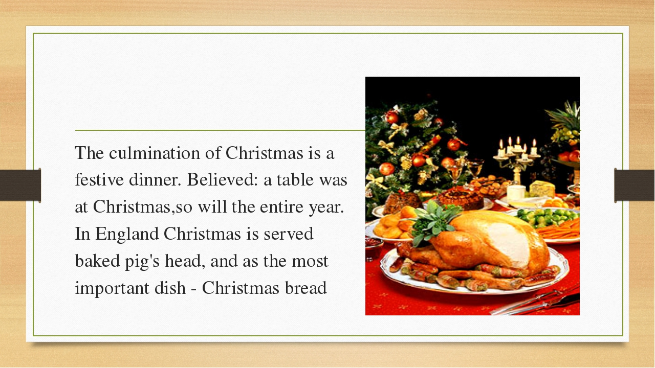 The culmination of Christmas is a festive dinner. Believed: a table was at C...