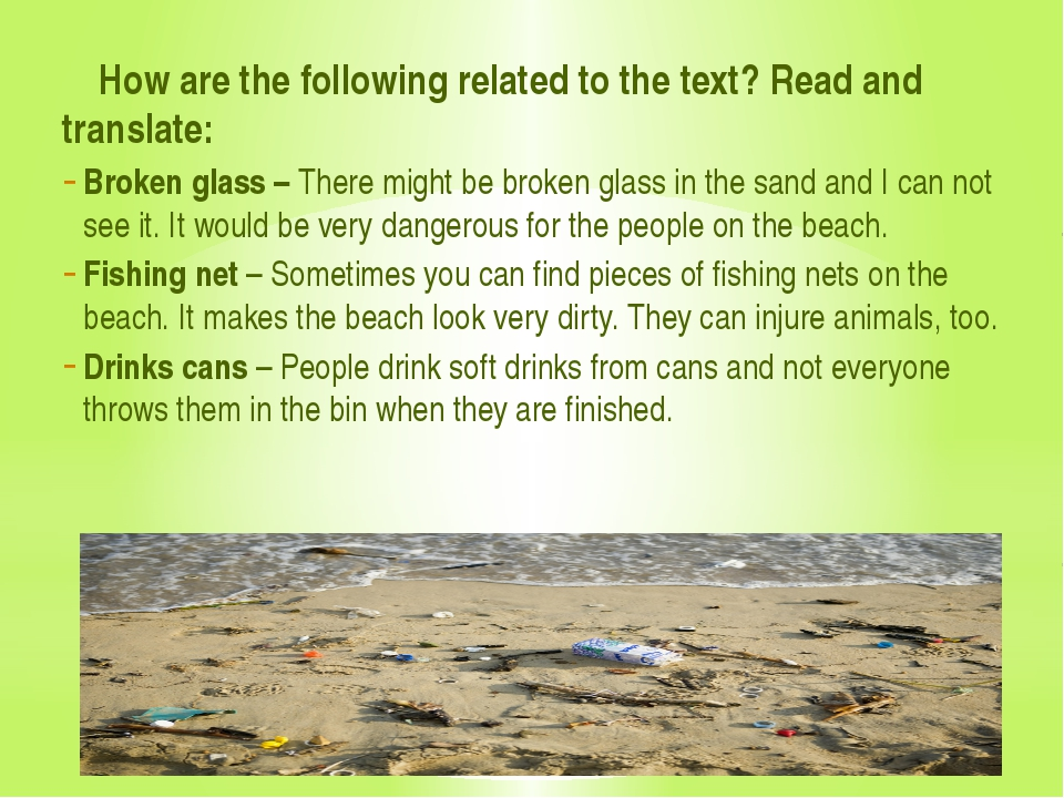 How are the following related to the text? Read and translate: Broken glass...