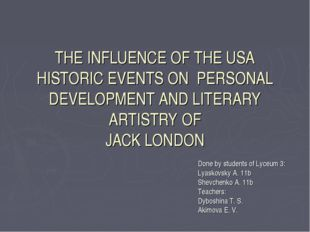THE INFLUENCE OF THE USA HISTORIC EVENTS ON PERSONAL DEVELOPMENT AND LITERARY