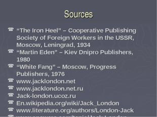 "Sources ""The Iron Heel"" – Cooperative Publishing Society of Foreign Workers i"