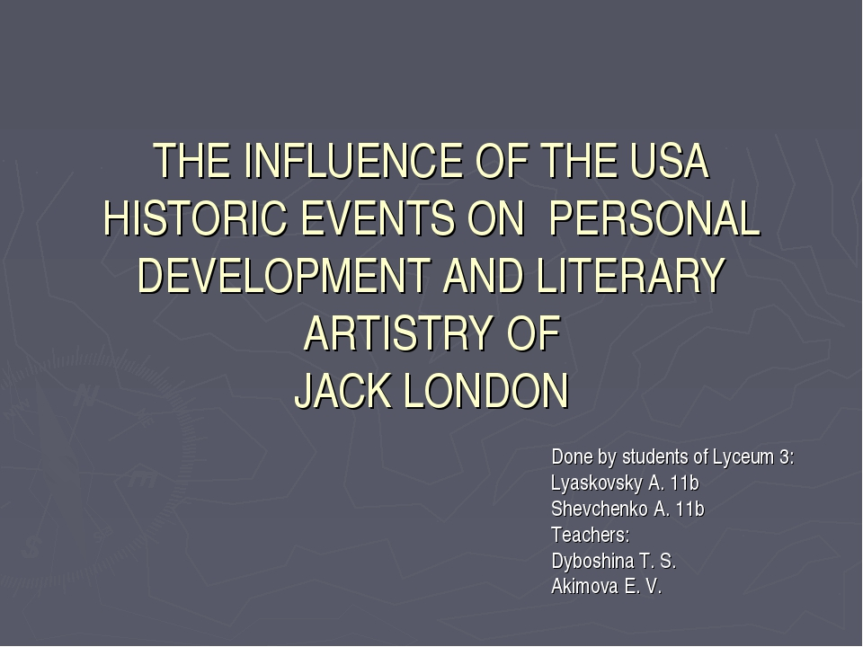 THE INFLUENCE OF THE USA HISTORIC EVENTS ON PERSONAL DEVELOPMENT AND LITERARY...