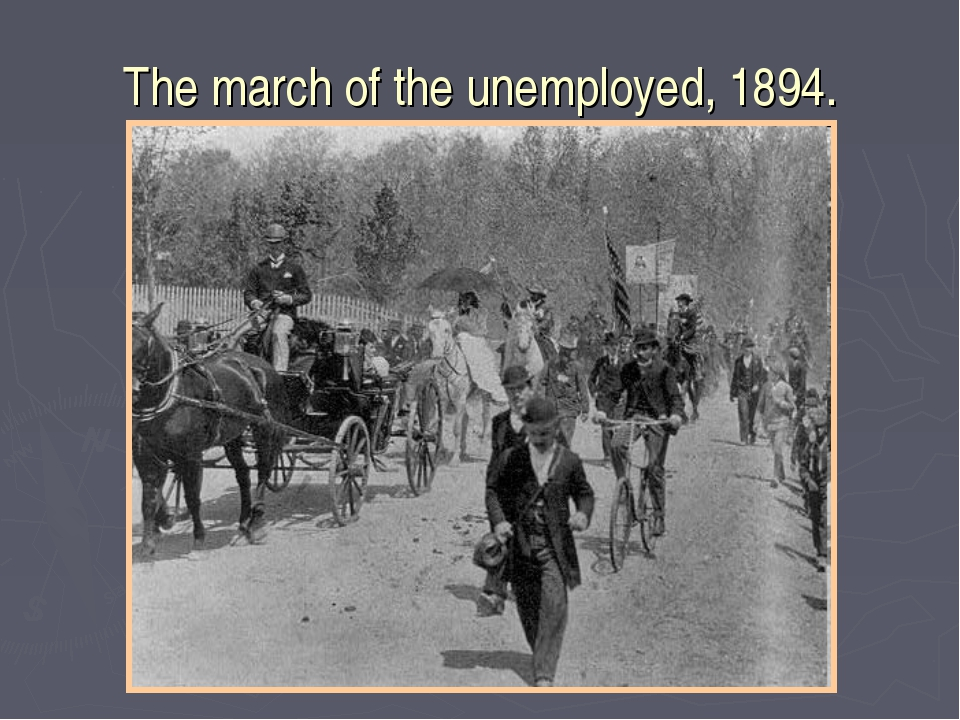 The march of the unemployed, 1894.