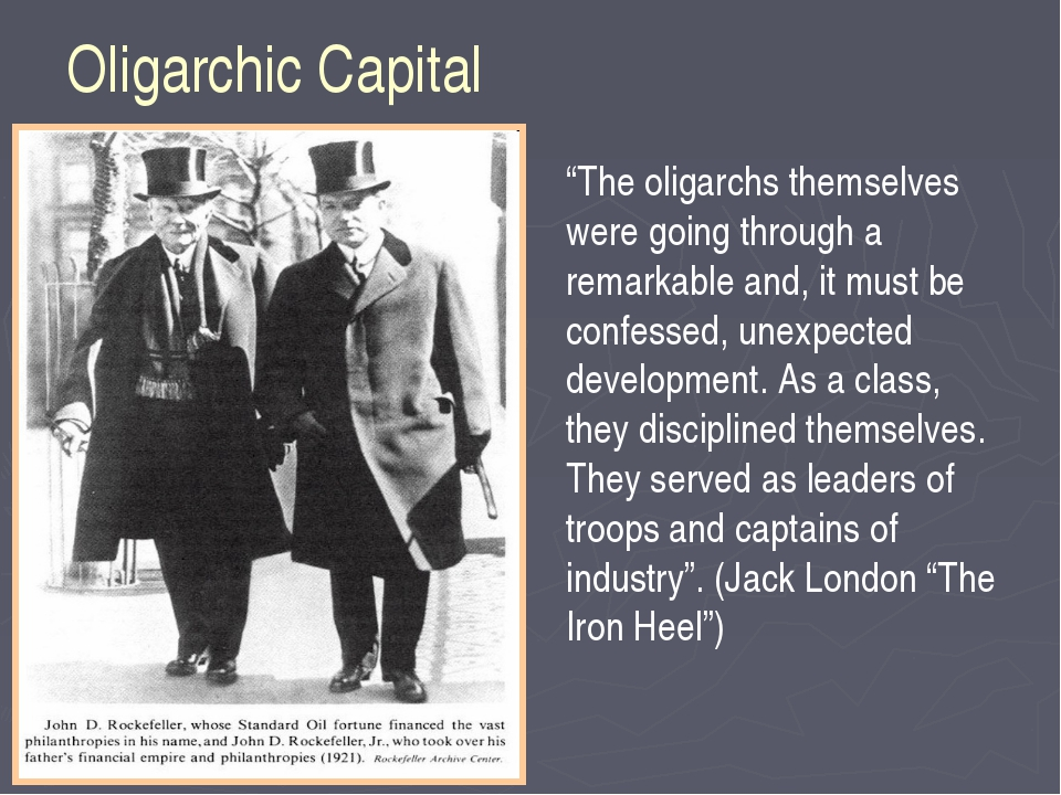 "Oligarchic Capital ""The oligarchs themselves were going through a remarkable..."