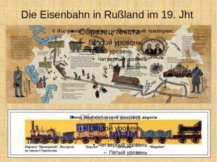 Die Eisenbahn in Rußland im 19. Jht