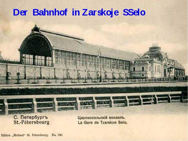 Der Bahnhof in Zarskoje SSelo