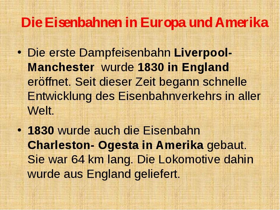 Die Eisenbahnen in Europa und Amerika Die erste Dampfeisenbahn Liverpool- Man...