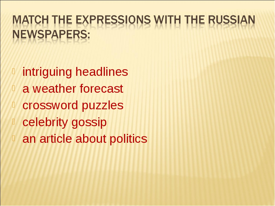 intriguing headlines a weather forecast crossword puzzles celebrity gossip a...