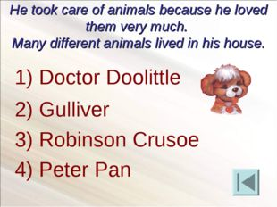 He took care of animals because he loved them very much. Many different anima