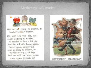 Mother goose's market