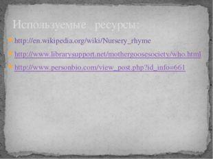 http://en.wikipedia.org/wiki/Nursery_rhyme http://www.librarysupport.net/moth