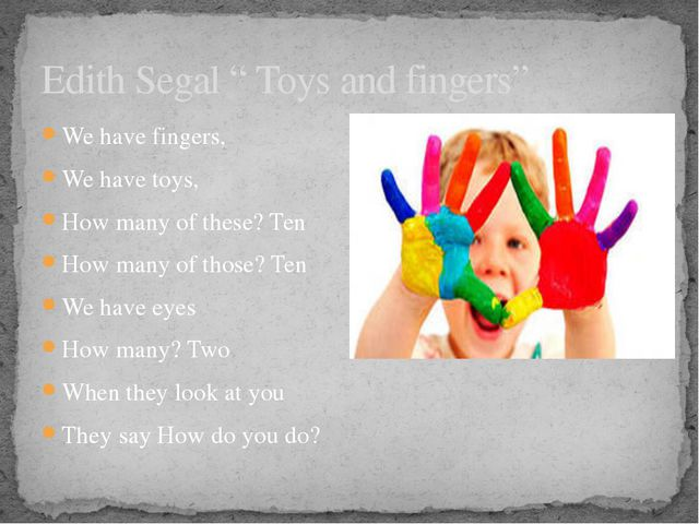 """Edith Segal """" Toys and fingers"""" We have fingers, We have toys, How many of th..."""