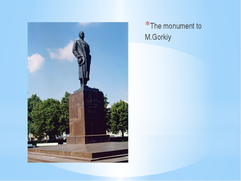 The monument to M.Gorkiy