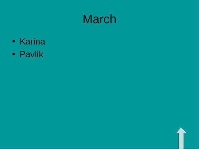 March Karina Pavlik