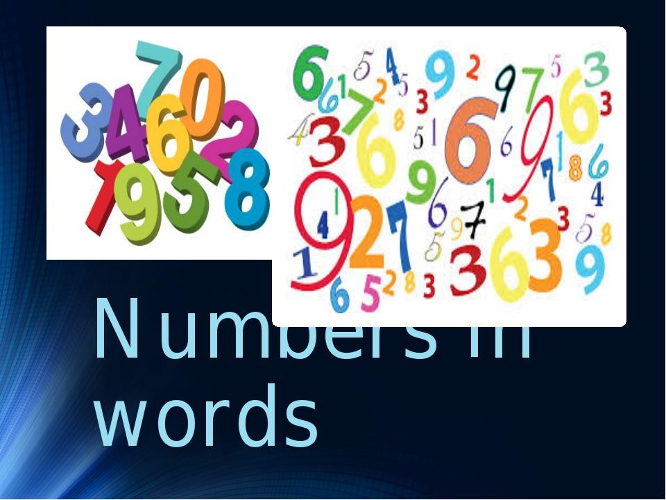 Numbers in words
