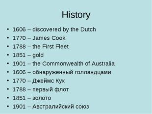 History 1606 – discovered by the Dutch 1770 – James Cook 1788 – the First Fle