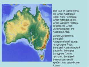 The Gulf of Carpenteria, the Great Australian Bight, York Peninsula, Great Ar