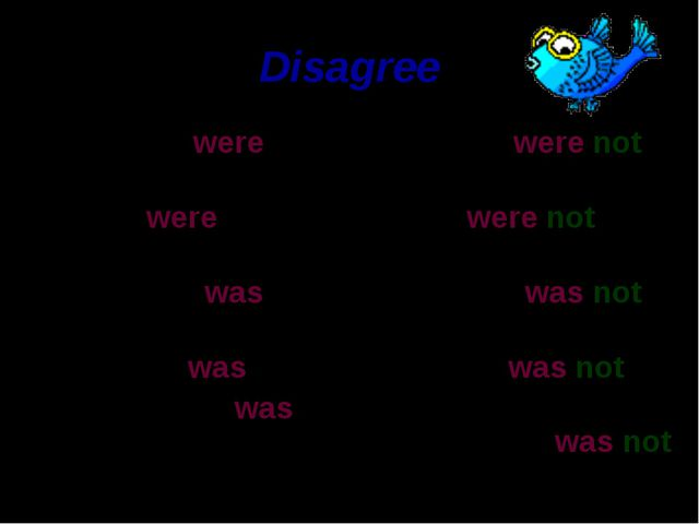 Disagree Children were small. They were married. The pupil was at the blackbo...