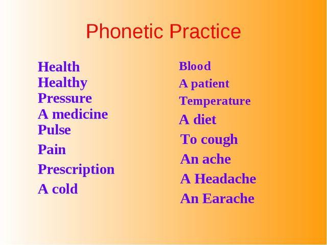 Phonetic Practice Health Healthy Pressure A medicine Pulse Pain Prescription...