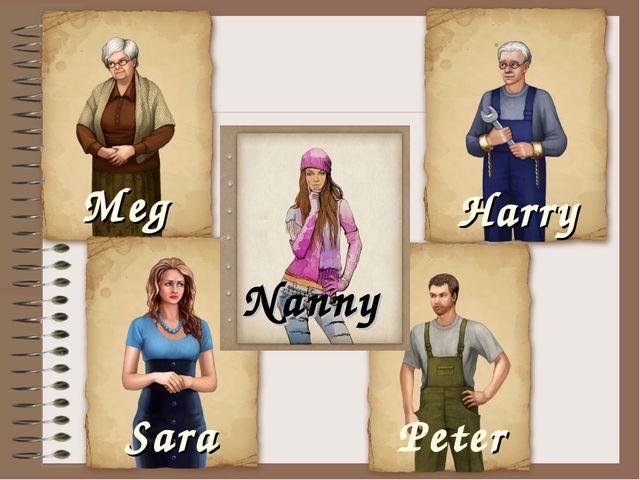 Nanny Meg Sara Harry Peter