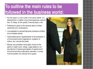 To outline the main rules to be followed in the business world: Not two days