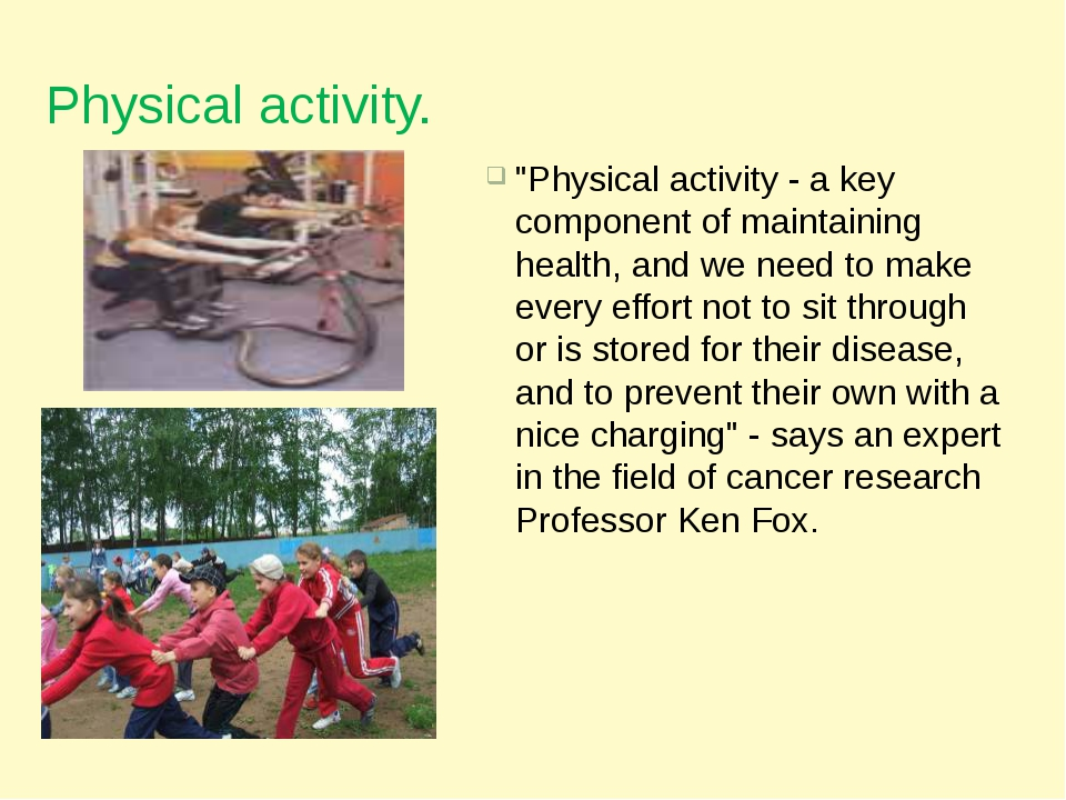 "Physical activity. ""Physical activity - a key component of maintaining health..."