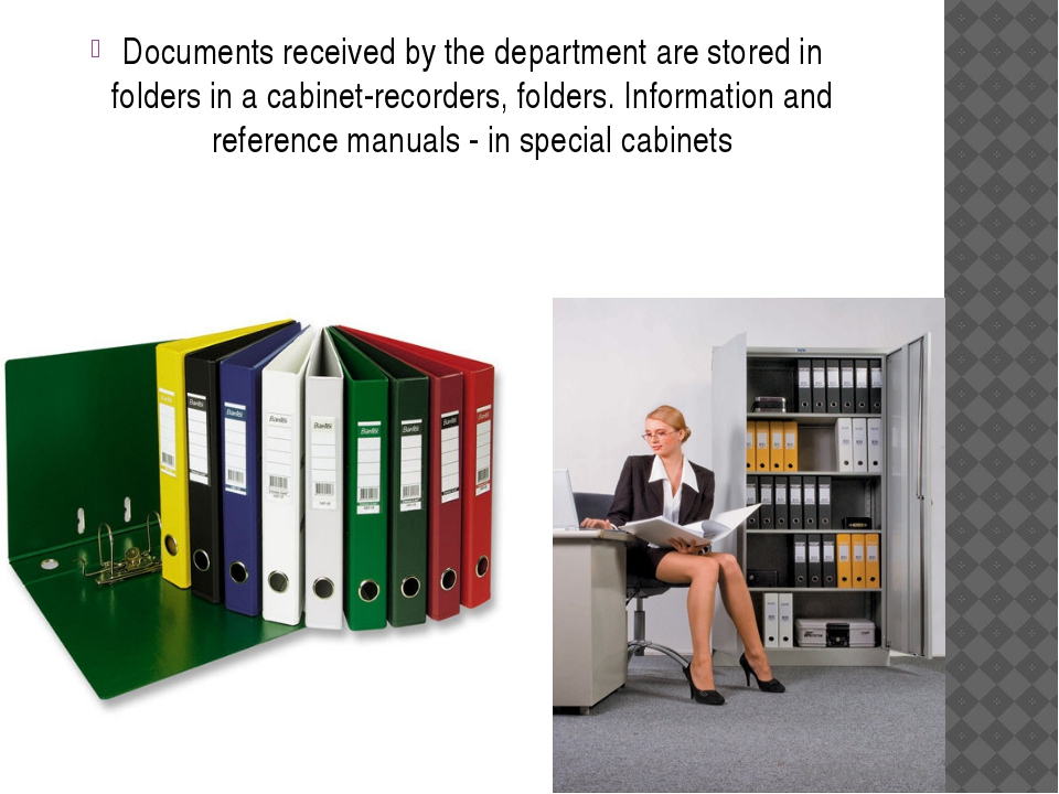 Documents received by the department are stored in folders in a cabinet-recor...