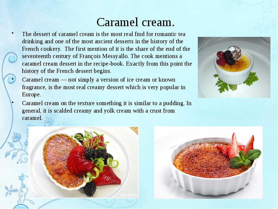 Caramel cream. The dessert of caramel cream is the most real find for romanti...