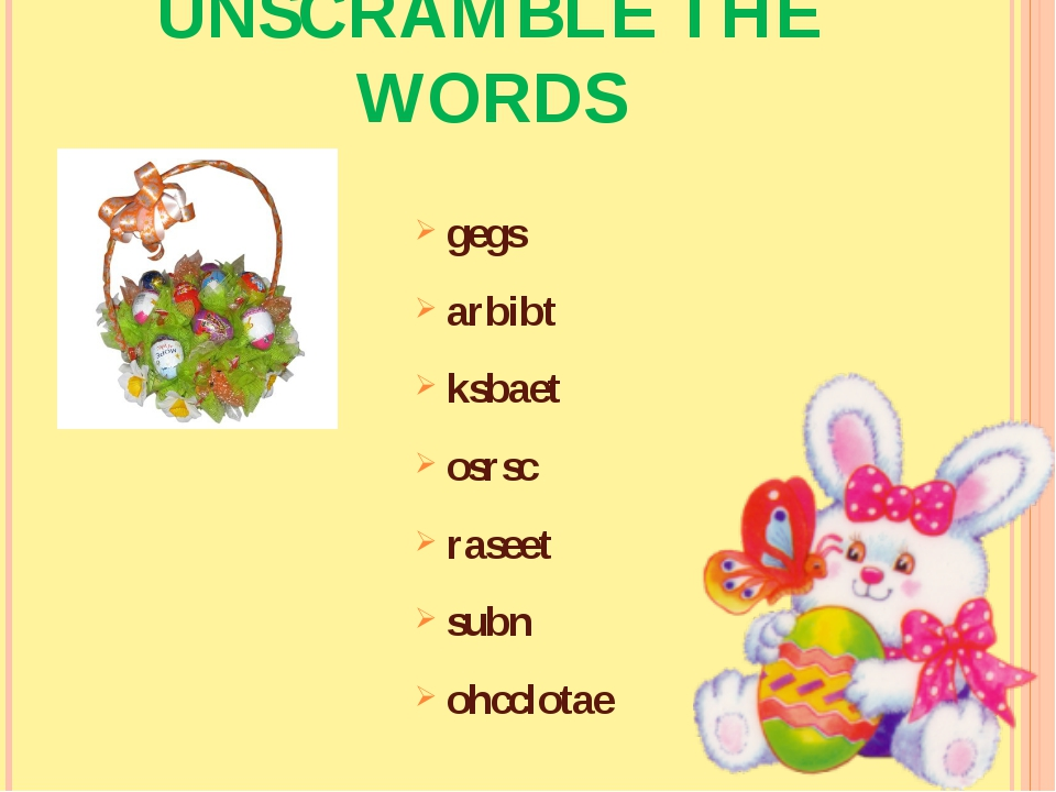 UNSCRAMBLE THE WORDS gegs arbibt ksbaet osrsc raseet subn ohcclotae