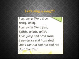 Let's sing a song!!!