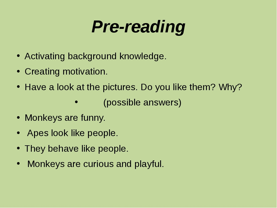 Pre-reading Activating background knowledge. Creating motivation. Have a look...